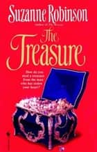 The Treasure - A Novel ebook by Suzanne Robinson