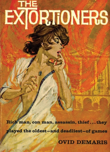 The Extortioners ebook by Ovid Demaris
