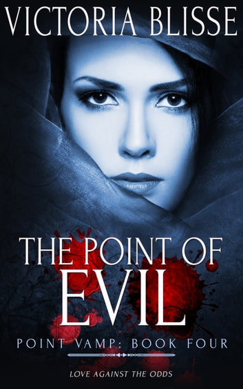The Point of Evil ebook by Victoria Blisse