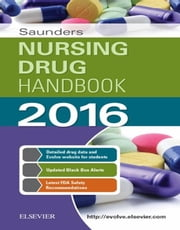 Saunders Nursing Drug Handbook 2016 ebook by Robert J. Kizior,Barbara B. Hodgson