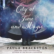 City of Time and Magic audiobook by Paula Brackston