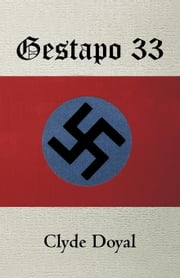 Gestapo 33 ebook by Doyal, Clyde