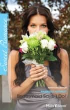 Bridesmaid Says, 'i Do!' ebook by