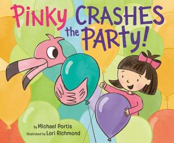 Pinky Crashes the Party! ebook by Michael Portis