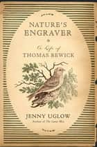 Nature's Engraver ebook by Jenny Uglow