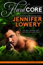 Hard Core - Onyx Group, #1 ebook by Jennifer Lowery