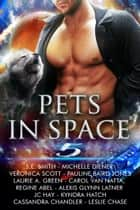 Pets in Space 5 ebook by SE Smith, Michelle Diener, Veronica Scott,...