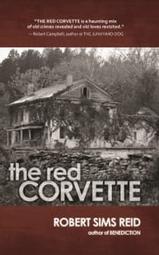 The Red Corvette ebook by Robert Sims Reid