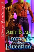 Emma's Education ebook by Abby Blake