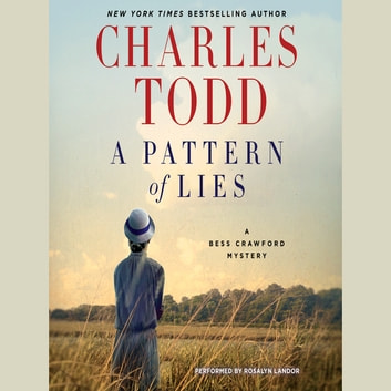 A Pattern of Lies - A Bess Crawford Mystery audiobook by Charles Todd