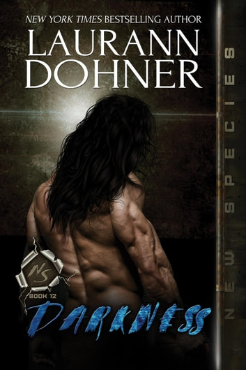 Darkness - New Species, #12 ebook by Laurann Dohner
