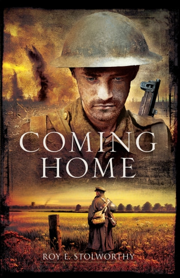 Coming Home ebook by Roy E.  Stolworthy