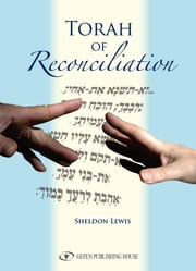 Torah of Reconciliation ebook by Sheldon Lewis