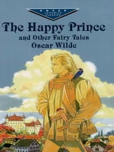 The Happy Prince and Other Fairy Tales ebook by Oscar Wilde
