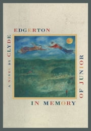 In Memory of Junior ebook by Clyde Edgerton