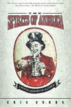 Spirits Of America - A Social History Of Alcohol ebook by Eric Burns