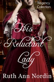 His Reluctant Lady ebook by Ruth Ann Nordin