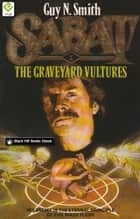 Sabat 1 - The Graveyard Vultures ebook by Guy N Smith