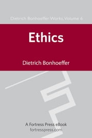 Ethics DBW Vol 6 ebook by Dietrich Bonhoeffer