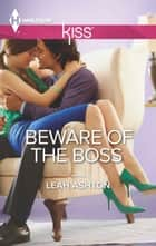 Beware of the Boss ebook by Leah Ashton