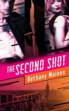 The Second Shot ebook by