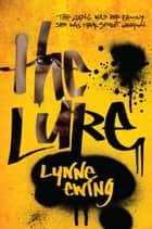 The Lure ebook by Lynne Ewing