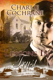 Lessons in Trust ebook by Charlie Cochrane