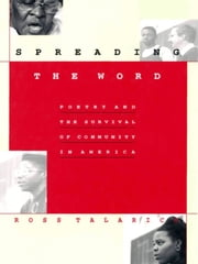 Spreading the Word - Poetry and the Survival of Community in America ebook by Ross Talarico