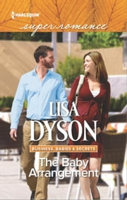 The Baby Arrangement ebook by Lisa Dyson
