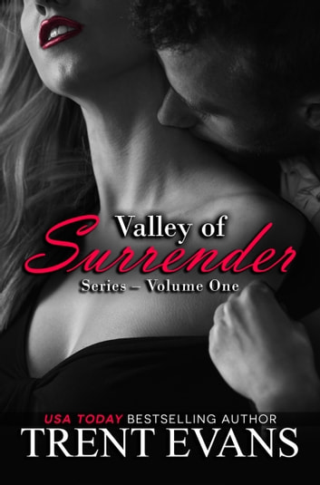 Valley of Surrender Series - Vol.I ebook by Trent Evans