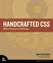 Handcrafted CSS - More Bulletproof Web Design ebook by Dan Cederholm,Ethan Marcotte