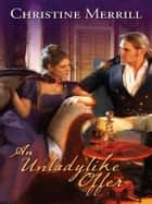 An Unladylike Offer ebook by Christine Merrill