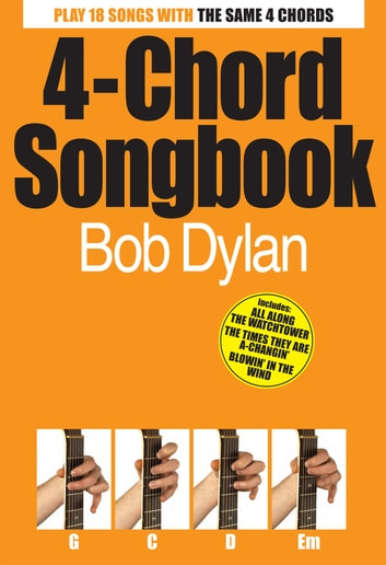 4 Chord Songbook Bob Dylan Ebook By Wise Publications