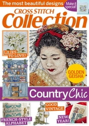 Cross Stitch Collection - Issue# 244 - Future Publishing Limited magazine