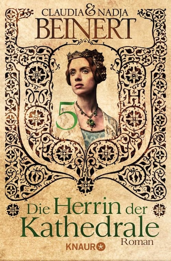 Die Herrin der Kathedrale 5 - Serial Teil 5 ebook by Claudia Beinert,Nadja Beinert