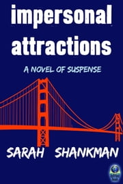 Impersonal Attractions ebook by Sarah Shankman