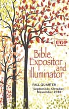 Bible Expositor and Illuminator ebook by David Rowland