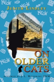 On Older Cats ebook by Judith Lindley