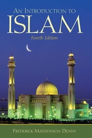 An Introduction to Islam ebook by Frederick Denny