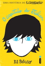 O capítulo do Julian ebook by R.J.Palacio