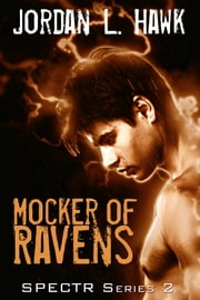Mocker of Ravens ebook by Jordan L. Hawk