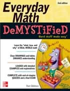 Everyday Math Demystified, 2nd Edition ebook by Stan Gibilisco