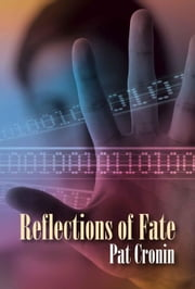 Reflections of Fate ebook by Pat Cronin,Patty Schramm