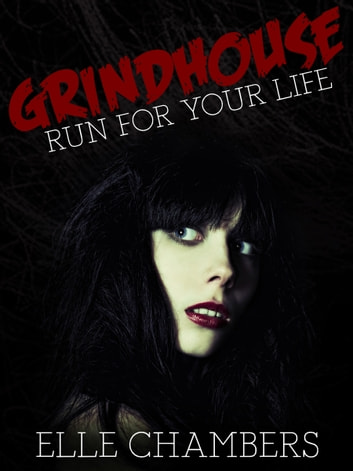 Grindhouse ebook by Elle Chambers