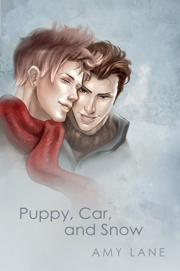 Puppy, Car, and Snow ebook by Amy Lane