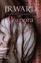 Porpora ebook by J.R. Ward