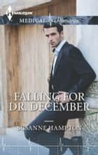 Falling for Dr. December eBook by Susanne Hampton