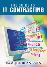 The Guide to It Contracting ebook by Blankson, Samuel