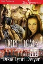 Hope Heals ebook by
