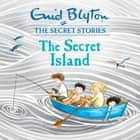 The Secret Island - Book 1 audiobook by Enid Blyton